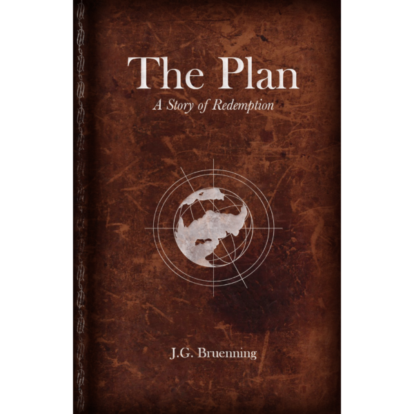 The Plan written by J.G. Bruenning. Published by A Silver Thread Publishing. Paperbound. $14.95