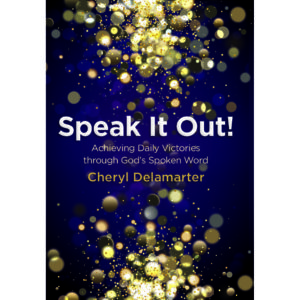 Cheryl Delamarter Speak It Out!