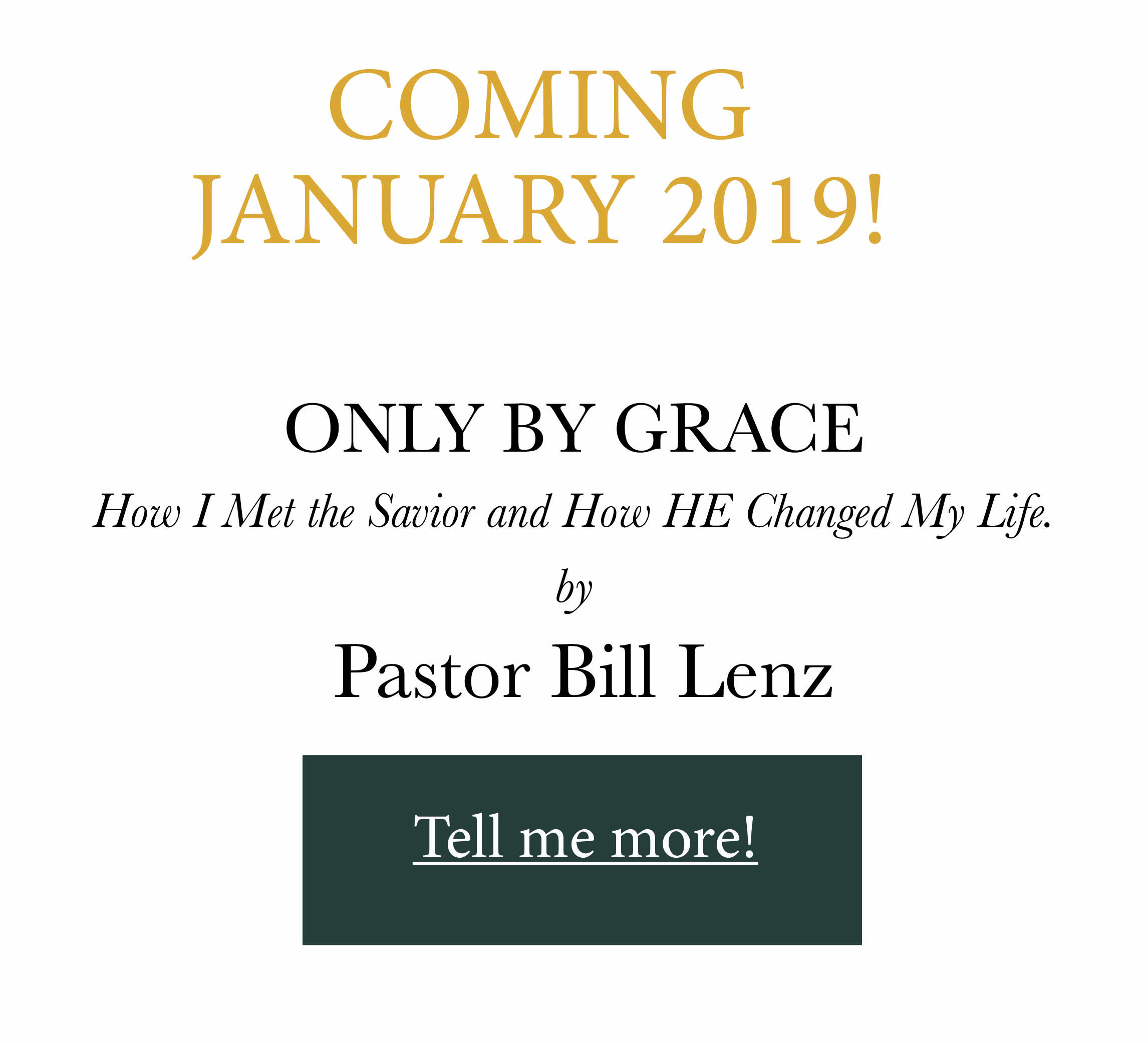 Pastor Bill Lenz Only by Grace