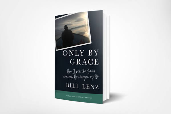 Pastor Bill Lenz book Only by Grace