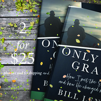 Only by Grace written by Pastor Bill Lenz