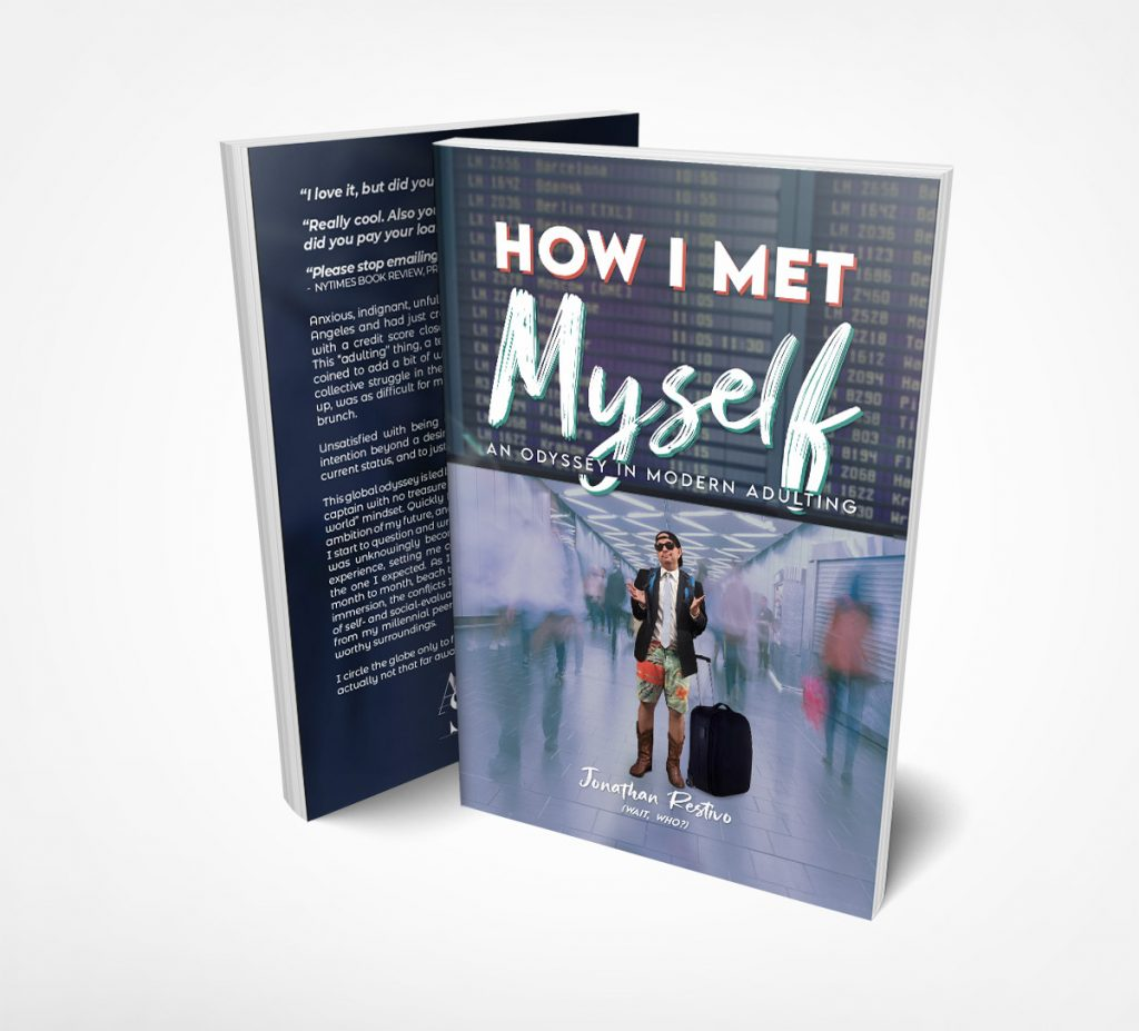 How I Met Myself Jonathan Restivo